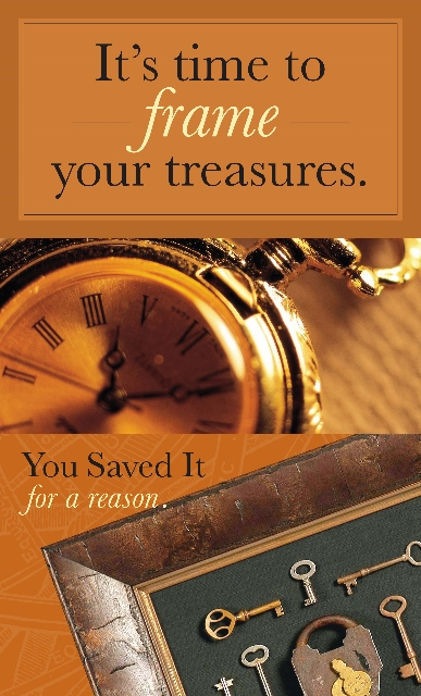 Its Time to Frame  Your Treasures - 23x38 387x640